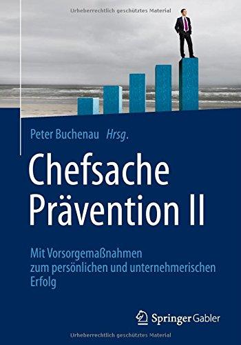 Chefsache Prävention II - Buch Roman Kmenta - Keynote Speaker und Preisexperte