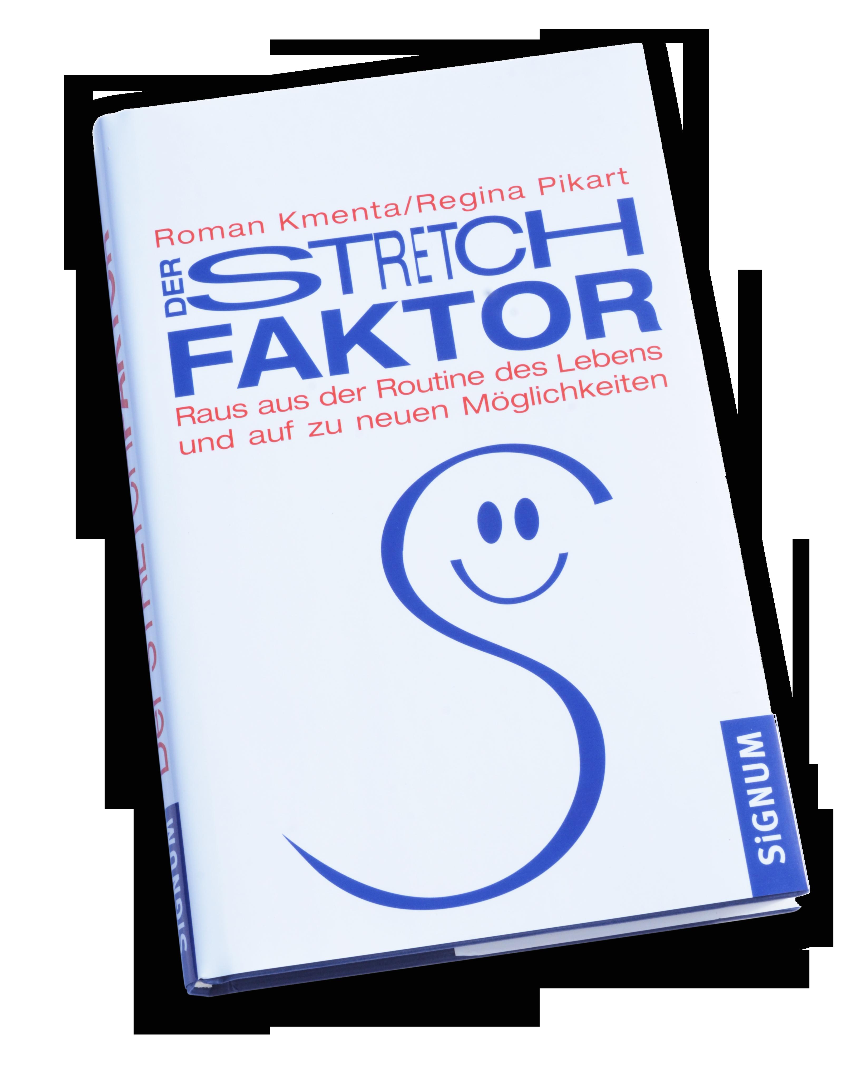 Der Stretchfaktor - Komfortzone - Autor und Redner Roman Kmenta