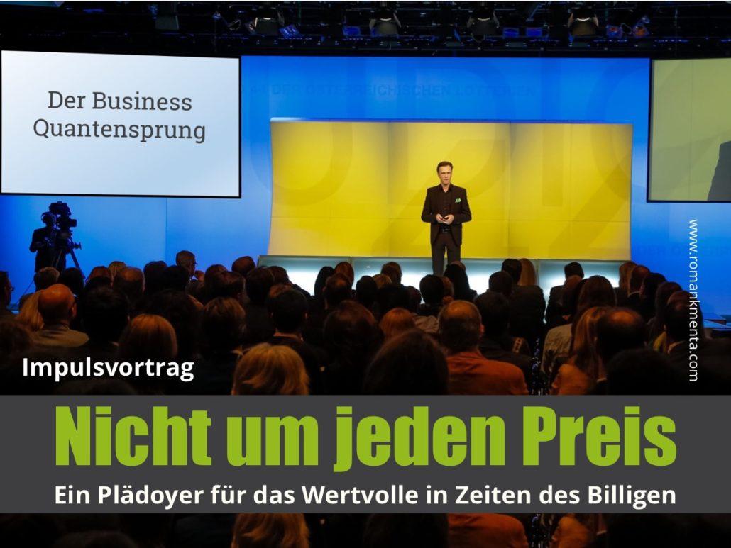 Vortrag Nicht um jeden Preis - Keynote Speaker und Redner Roman Kmenta