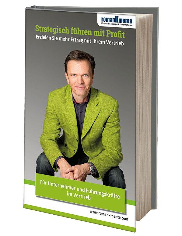 3D Cover E-Book Führen mit Profit - Roman Kmenta - Keynote Speaker und Autor