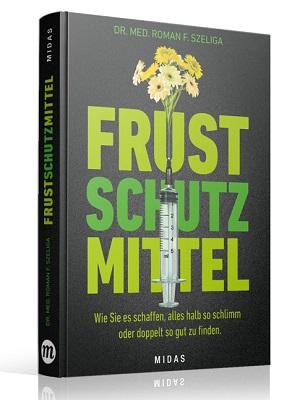 Humor als Frustschutzmittel von Autor Dr. Roman F. Szeliga