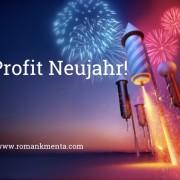 2 Profit Neujahr - Blog Roman Kmenta - Unternehmer und Redner