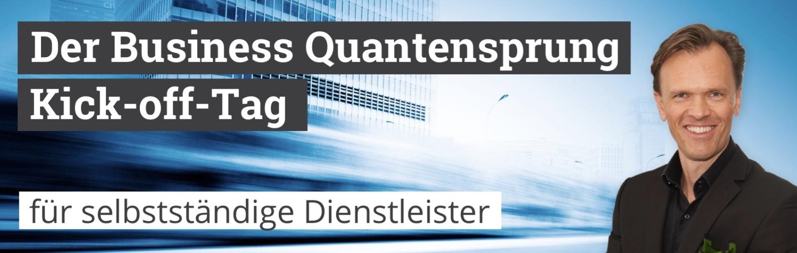 Business Quantensprung Kick off Tag - Roman Kmenta, Unternehmer, Vortragender und Autor