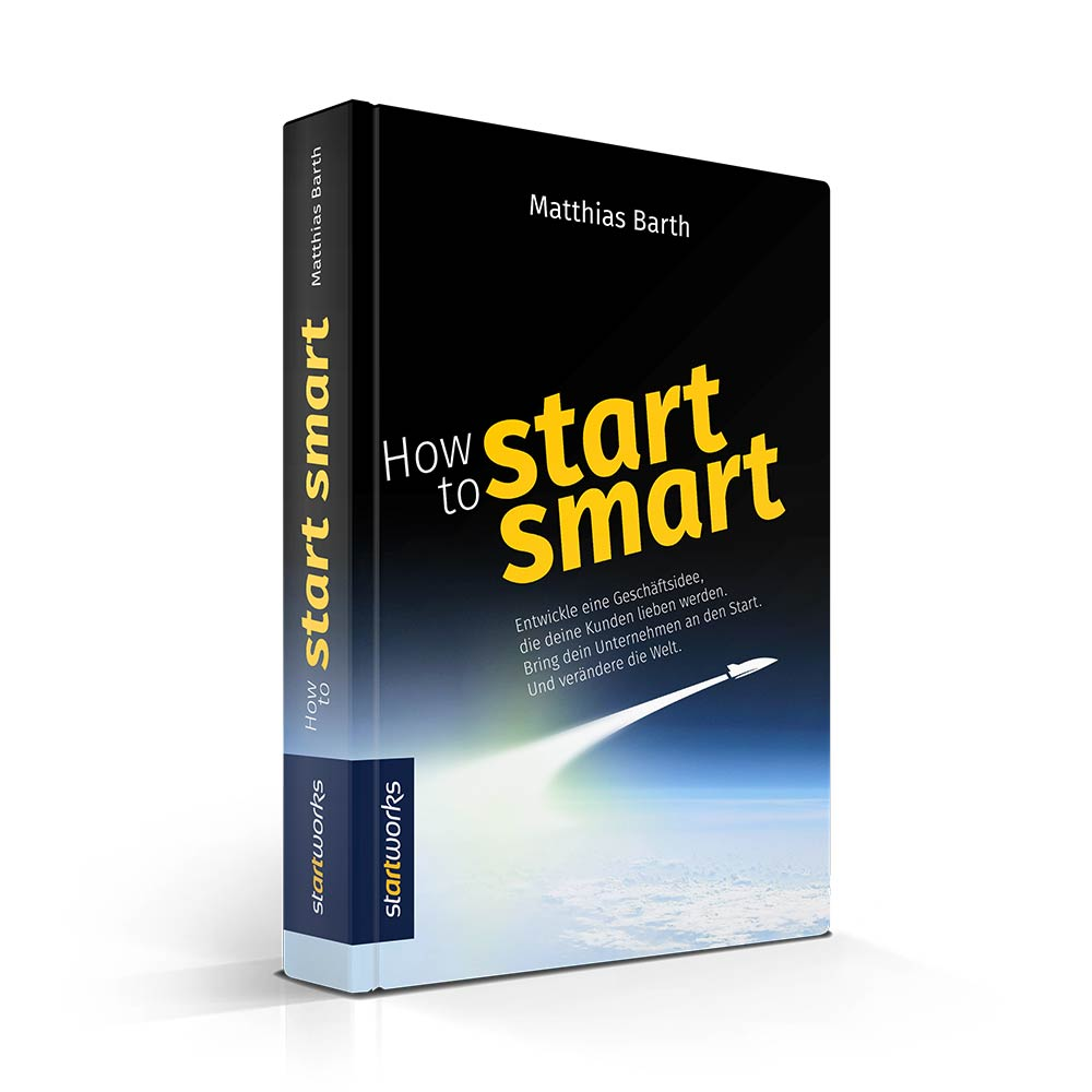buch-how-to-start-smart - Zeitmanagement Kompendium - Matthias Barth bei Roman Kmenta - Keynote Speaker und Autor