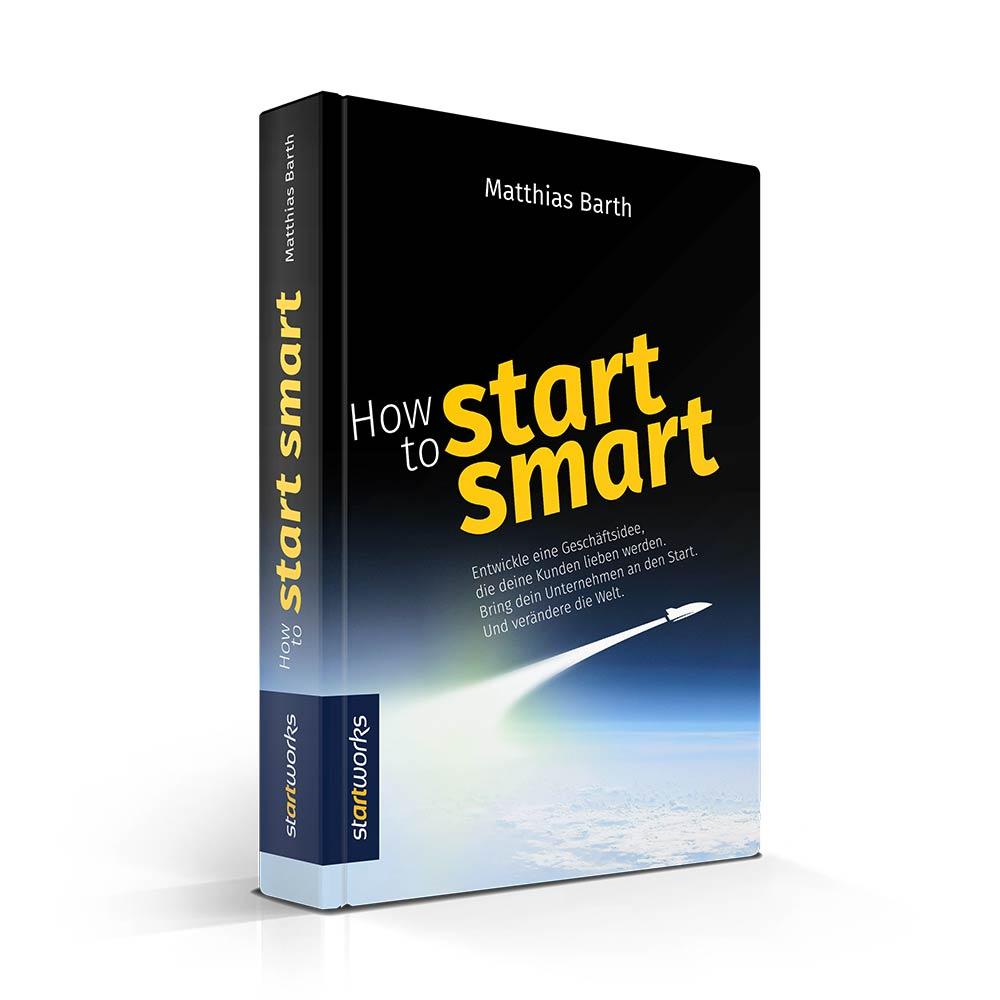 buch-how-to-start-smart - Zeitmanagement Kompendium - Matthias Barth bei Roman Kmenta - Keynote Speaker und Autor