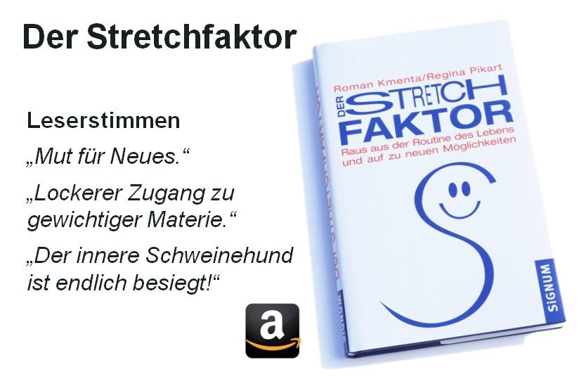 Der Stretchfaktor und Leserstimmen Amazon - Komfortzone im Business - Roman Kmenta - Vortragsredner und Autor