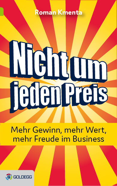Nicht um jeden Preis - Buch - Roman Kmenta - Autor und Preisexperte