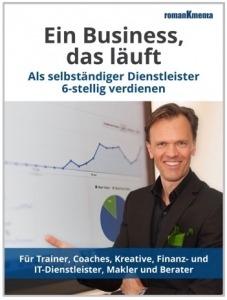 Verkaufsstrategie hochpreisig - E-Book Ein Business das läuft - Roman Kmenta - Business Coach