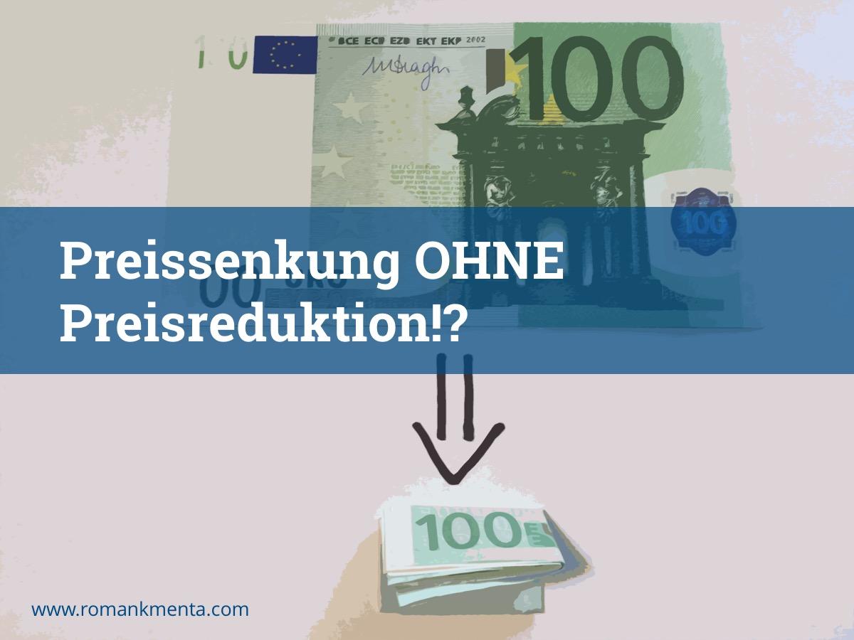Preissenkung ohne Preisreduktion - Roman Kmenta - Redner und Preisexperte