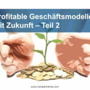 Profitable Geschäftsmodelle 2 - Roman Kmenta - Redner und Preisexperte