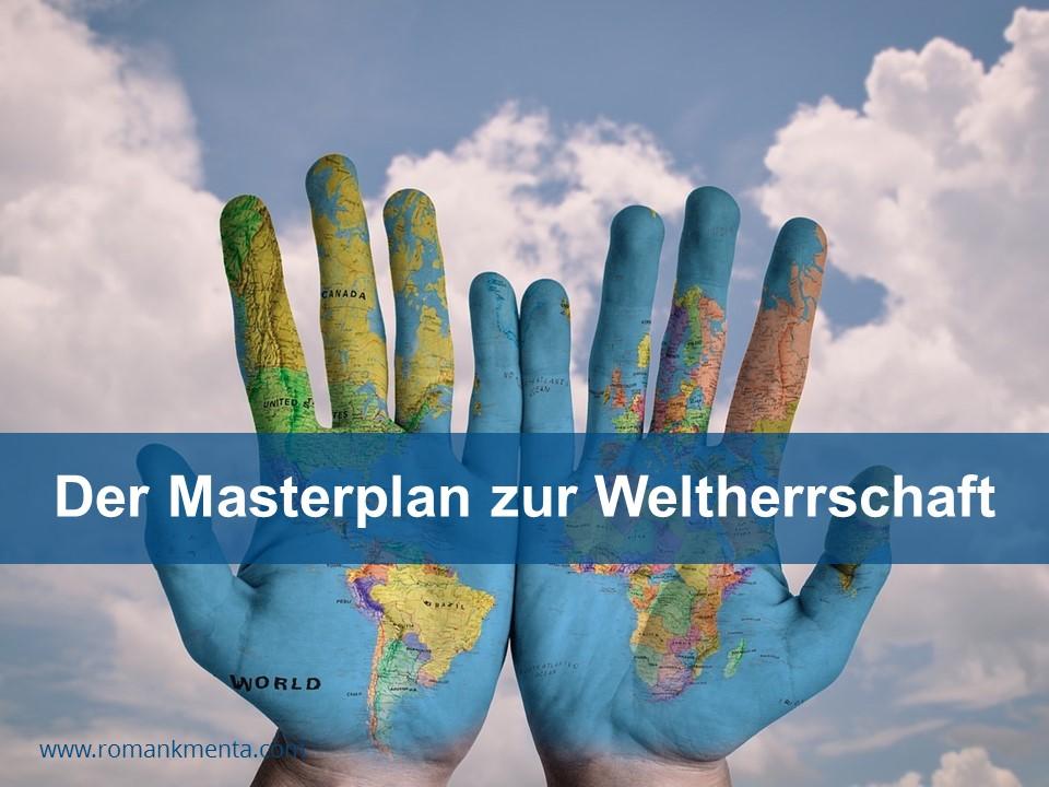 Der Masterplan zur Weltherrschaft - Kmenta Redner und Business Coach