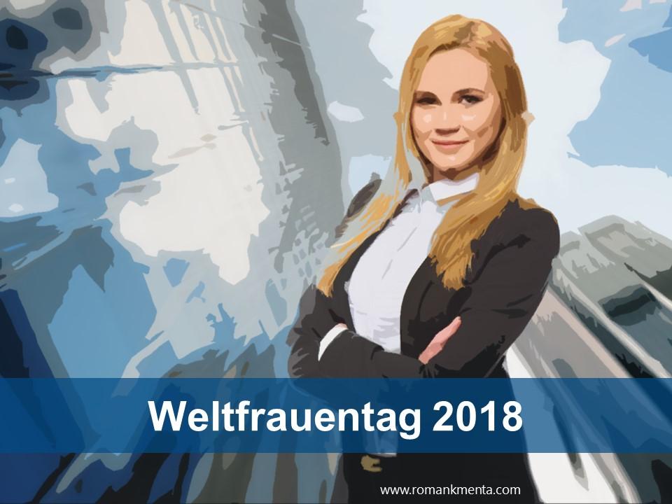 Weltfrauentag 2018 - Roman Kmenta - Redner und Business Coach