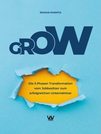 Berater selbstständig - Buch GROW - Roman Kmenta