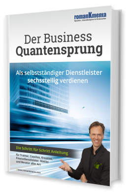 E-Book Quantensprung - Selbstständiger Berater - Roman Kmenta - Business Coach