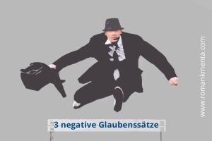 Negative Glaubenssätze auflösen Titel - Roman Kmenta - Autor