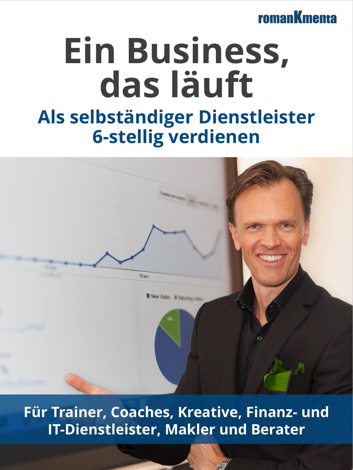 E-Book Ein Business das läuft - Kmenta - Redner und Business Coach