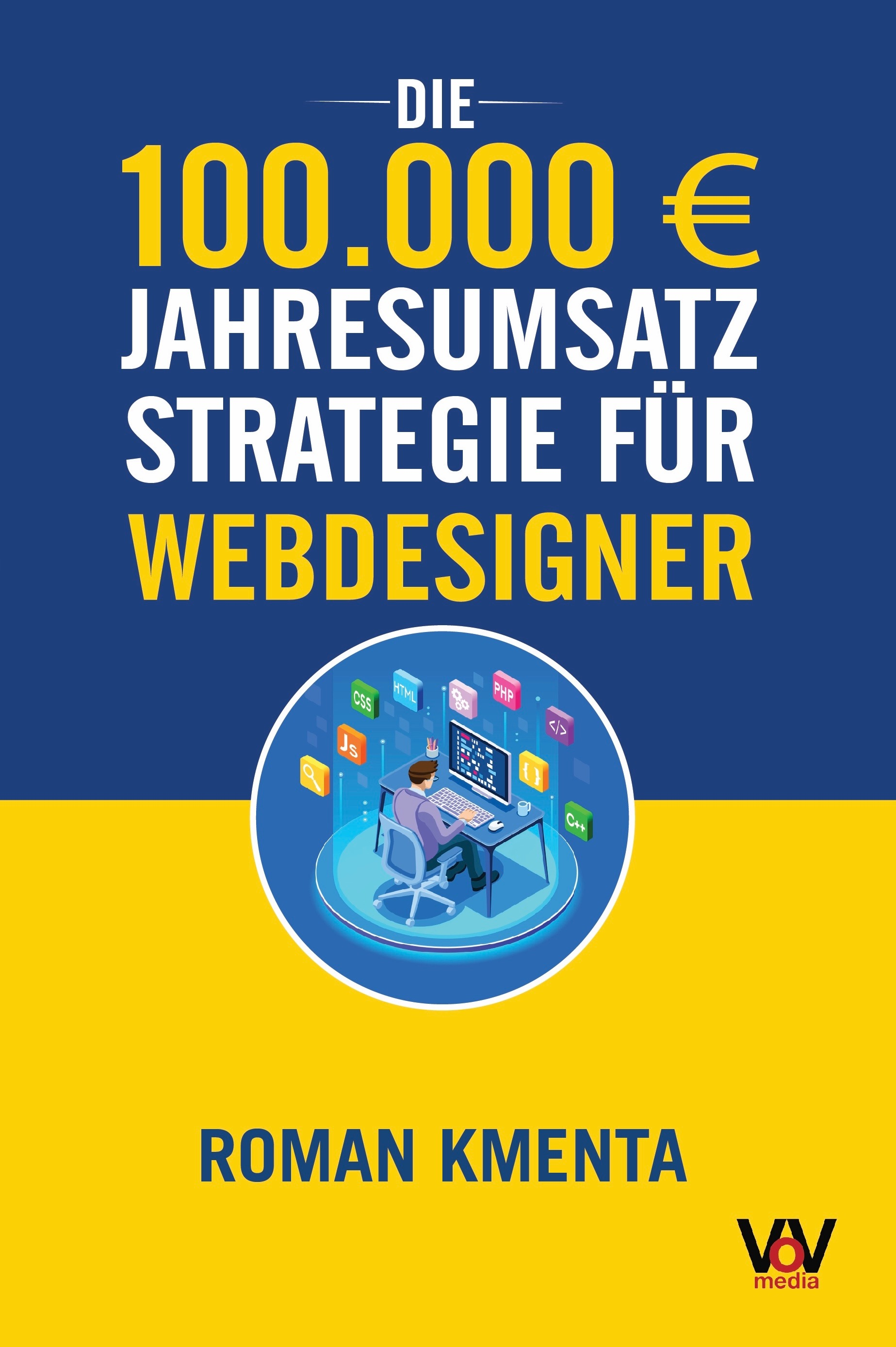 Webdesigner werden Strategie