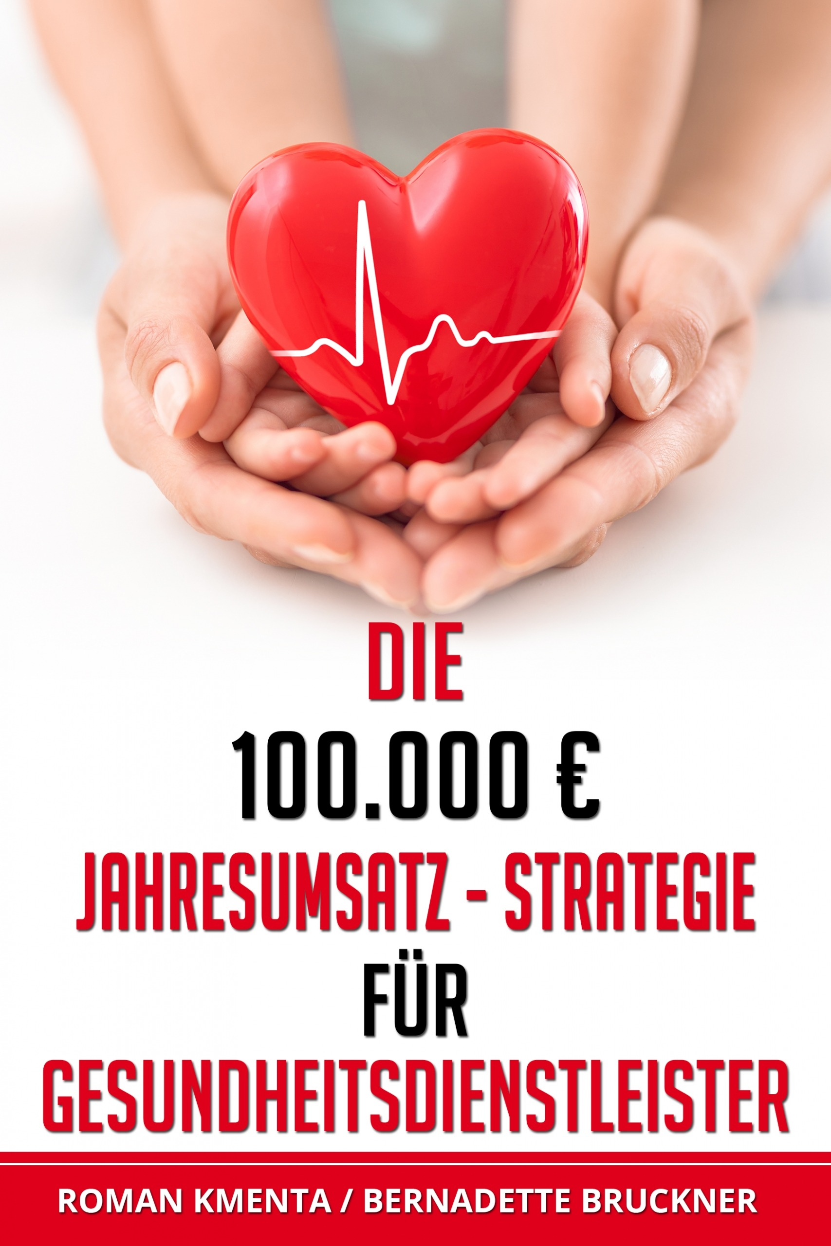 Gesundheitsdienstleister Buch - Autoren Kmenta - Bruckner